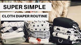 SUPER SIMPLE CLOTH DIAPER ROUTINE