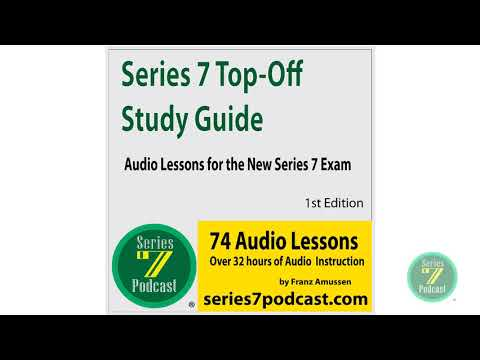 Series 7 Top-Off Study Guide Audio Lesson 7 for the New Series 7 ...
