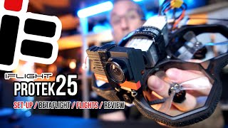 IFlight ProTek25 HD Cinematic / Freestyle Whoop full set-up, flights and review