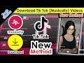 Tik Tok (Musically) Video Download Kaise Kare - NEW METHOD - How to Save TikTok (Musical.ly)