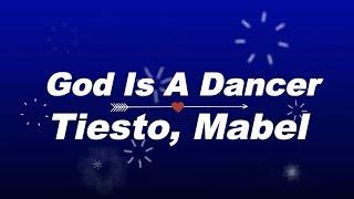 Tiesto, Mabel   God Is A Dancer KARAOKE NO VOCAL