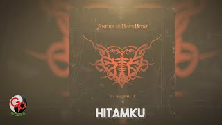ANDRA AND THE BACKBONE | HITAMKU [LIRIK]