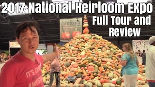 2017 National Heirloom Expo - Full Tour and Review