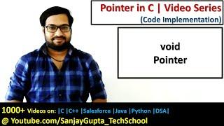void pointer in c programming | by Sanjay Gupta