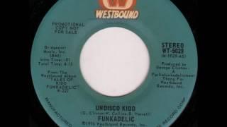 "Funkadelic ""Undisco Kidd"""