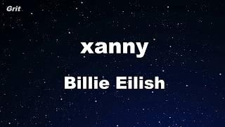 Xanny   Billie Eilish Karaoke 【No Guide Melody】 Instrumental