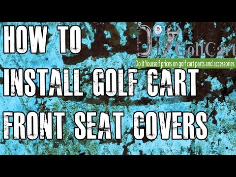 Yamaha G14, G16, G19, G22 Front Seat Cover Installation Video | How to Install Golf Cart Front Seats