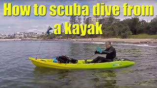 Scuba Diving - How To Kayak Dive 101 - Tips Tricks and Suggestions #ScubaDive #ScubaDiving