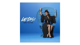 Ledisi   Add To Me (Audio)