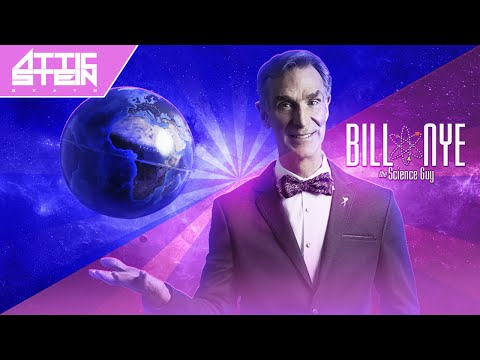 BILL NYE THE SCIENCE GUY THEME SONG REMIX [PROD. BY ATTIC STEIN]