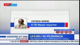 President Uhuru Kenyatta expected in Kiambu as he leads campaigns