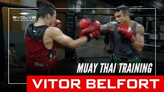 MMA and UFC World Champion Vitor Belfort Training Muay Thai At Evolve MMA!