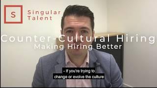 Counter Cultural Hiring