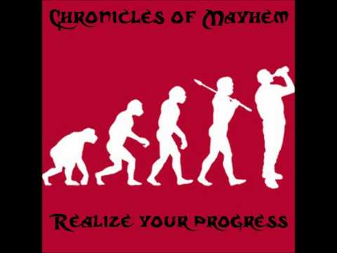 Chronicles of Mayhem - Breakin All The Rules
