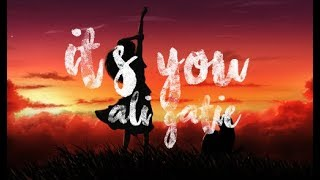 Ali Gatie   It's You (Lyrics)