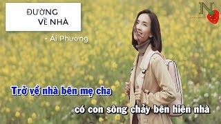 [Karaoke] Đường Về Nhà - Ái Phương   Beat Chuẩn