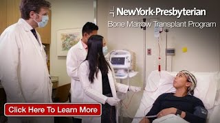 Blood Cancer Treatment NY | Stem Cell Transplant NY | NewYork Presbyterian Hospital - Download this Video in MP3, M4A, WEBM, MP4, 3GP