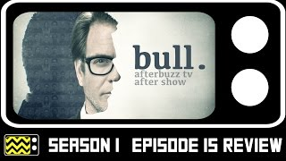 Bull Season 1 Episode 15 Review & After Show | AfterBuzz TV