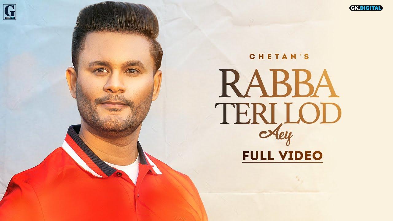 Rabba Teri Lod Aey Lyrics – Chetan