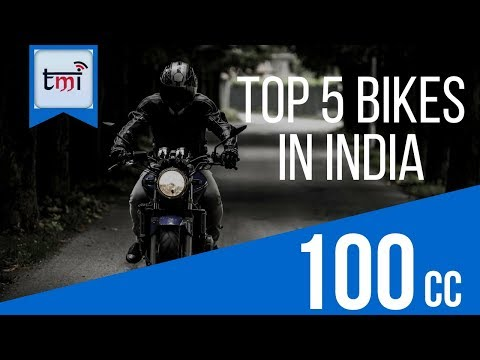 Top 5 100cc Bikes in India
