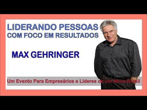 Liderando Pessoas Com Foco em Resultados -  Max Gehringer