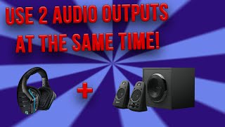 USE 2 AUDIO OUTPUTS AT THE SAME TIME ON WINDOWS! (Realtek Sound Devices) 2020 Updated Video