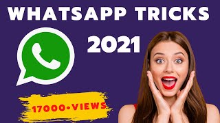 WhatsApp Tricks and Tips 2021 That Might Shock You