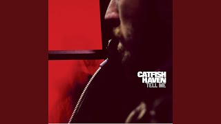 Crazy for Leaving - Catfish Haven