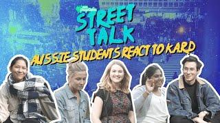 Aussie university students react to K.A.R.D