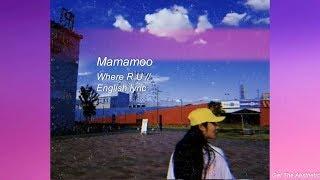 Lời dịch bài hát Where R U - MAMAMOO