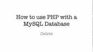 Delete Records in a PHP/MySQL Database