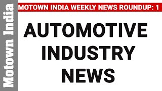 Automotive Weekly News Round Up | Episode 1 | Motown India