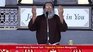 Divine Mercy Retreat Talk - Fr.Dolphy Devdas, Capuchin - Episode 200
