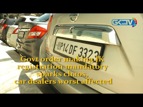 Govt order making JK registration mandatory sparks chaos, car dealers worst affected