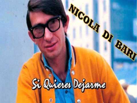 """NICOLA DI BARI """"Si Quieres Dejarme"""""""