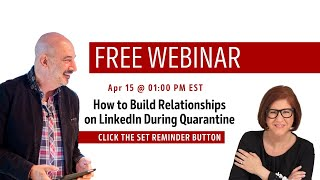 How to Build Relationships on LinkedIn During Quarantine with Jeffrey Gitomer and Brynne Tillman
