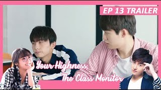 【INDO SUB】 Your Highness, The Class Monitor 💘 TRAILER EP 13 💘 班长殿下