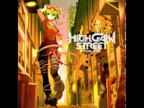 【High Gain Street】 13  想イ出カケラHGS edition 【DEVILISH P feat GUMI】