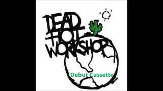 Dead Hot Workshop Debut Cassette