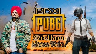 PUBG Sidhu Moose Wala (Official Song) PBX 1 | New Punjabi Songs 2018 |