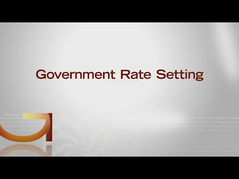 Good Question: What Is Government Rate Setting?