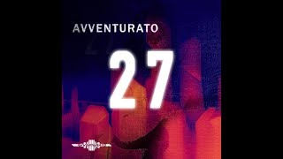 Video Avventurato - Electronic Show [album 27] VIDEOKLIP