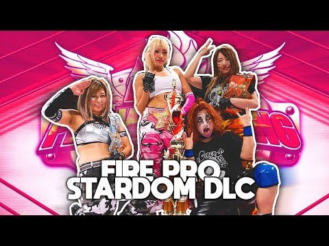 STARDOM Coming To Fire Pro Wrestling World New Official DLC