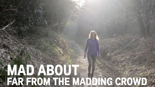 Mad about Far from the Madding Crowd