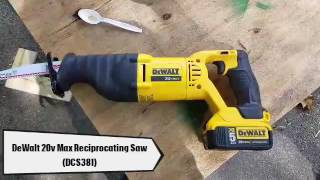 DeWalt 20v Max Reciprocating Saw Review (DCS381)