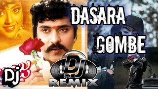 DASARA GOMBE dj song[Dj remix] Kannada movie dj song| Ravichandran