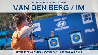 Sjef Van Den Berg v Im Dong Hyun – Recurve Men's Quarterfinal   Rome 2017