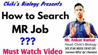 How to Search MR Job......??? || Pharmacy Careers in india.........By Chiki's Biology