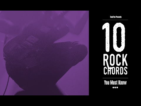 10 Rock Guitar Chords You MUST Know