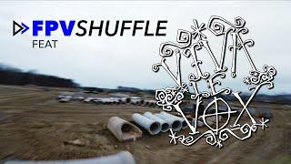 FPV Shuffle feat. Viva Le Vox